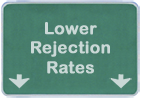 Lower rejection Rates
